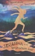 Bekijk details van Serafina en het versplinterde hart