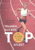 Bekijk details van Trainen als een topatleet