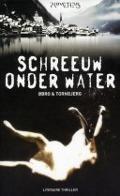 Bekijk details van Schreeuw onder water