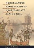 Bekijk details van Nederlandse kruisvaarders naar Damiate aan de Nijl