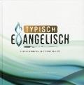Bekijk details van Typisch evangelisch