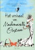 Bekijk details van Het verhaal van Mademoiselle Oiseau