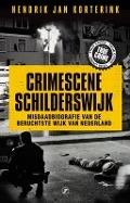 Bekijk details van Crimescene Schilderswijk