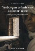 Bekijk details van Verborgen erfenis van klooster Yesse