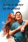 Bekijk details van Alles is beter in Brabant