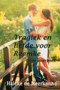 Bekijk details van Tragiek en liefde voor Reemke