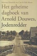 Bekijk details van Het geheime dagboek van Arnold Douwes, jodenredder