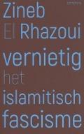 Bekijk details van Vernietig het islamitisch fascisme