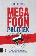Bekijk details van Megafoonpolitiek