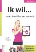 Bekijk details van Ik wil... met LibreOffice 6.x aan het werk