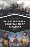 Bekijk details van De watergeuzen: partizanen of piraten?