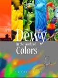 Bekijk details van Dewy in the world of colors