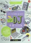 Bekijk details van Zo word jij een top DJ in 10 lessen