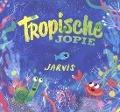Bekijk details van Tropische Jopie