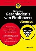 Bekijk details van De kleine geschiedenis van Eindhoven voor dummies®