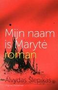 Bekijk details van Mijn naam is Marytė