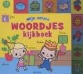 Bekijk details van Mijn eerste woordjes kijkboek