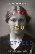 Bekijk details van I love you, Rietveld
