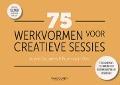 Bekijk details van 75 werkvormen voor creatieve sessies