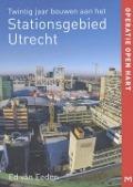 Bekijk details van Twintig jaar bouwen aan het stationsgebied Utrecht