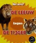 Bekijk details van De leeuw tegen de tijger