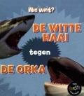 Bekijk details van De witte haai tegen de orka