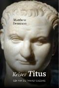 Bekijk details van Keizer Titus (39-81 n. Chr.)