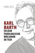 Bekijk details van Karl Barth en zijn theologische weg door de tijd