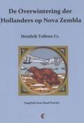 Bekijk details van De overwintering der Hollanders op Nova Zembla in de jaren 1596 en 1597