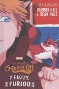 Bekijk details van The unbeatable squirel girl: 2 fuzzy, 2 furious