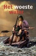 Bekijk details van Het woeste water
