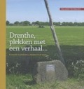 Bekijk details van Drenthe, plekken met een verhaal...