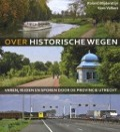 Bekijk details van Over historische wegen