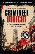 Bekijk details van Crimineel Utrecht