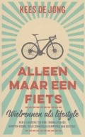 Bekijk details van Alleen maar een fiets