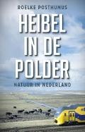 Bekijk details van Heibel in de polder