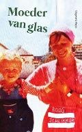 Bekijk details van Moeder van glas