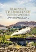 Bekijk details van De mooiste treinreizen van de wereld