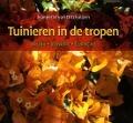 Bekijk details van Tuinieren in de tropen
