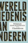 Bekijk details van Wereldgeschiedenis van Vlaanderen