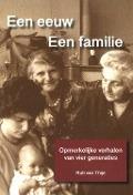 Bekijk details van Een eeuw, een familie