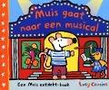 Bekijk details van Muis gaat naar een musical