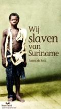Bekijk details van Wij slaven van Suriname