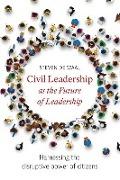 Bekijk details van Civil leadership as the future of leadership