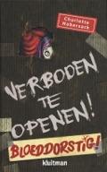 Bekijk details van Verboden te openen! Bloeddorstig!