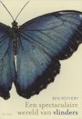 Bekijk details van Een spectaculaire wereld van vlinders