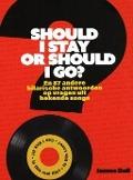 Bekijk details van Should I stay or should I go? en 87 andere hilarische antwoorden op vragen uit bekende songs