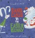 Bekijk details van Santa Claus vs the Easter Bunny