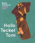 Bekijk details van Hallo Teckel Tom!