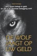 Bekijk details van De wolf jaagt op uw geld